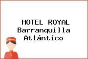 HOTEL ROYAL Barranquilla Atlántico