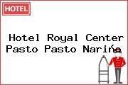 Hotel Royal Center Pasto Pasto Nariño