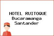 HOTEL RUITOQUE Bucaramanga Santander