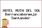 HOTEL RUTA DEL SOL Barrancabermeja Santander