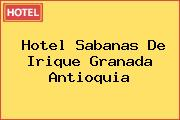 Hotel Sabanas De Irique Granada Antioquia