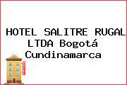 HOTEL SALITRE RUGAL LTDA Bogotá Cundinamarca