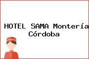 HOTEL SAMA Montería Córdoba