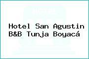 Hotel San Agustin B&B Tunja Boyacá