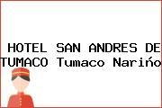 HOTEL SAN ANDRES DE TUMACO Tumaco Nariño
