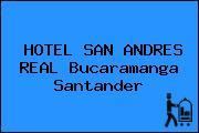 HOTEL SAN ANDRES REAL Bucaramanga Santander
