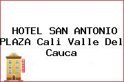 HOTEL SAN ANTONIO PLAZA Cali Valle Del Cauca