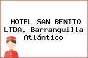 HOTEL SAN BENITO LTDA. Barranquilla Atlántico