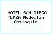 HOTEL SAN DIEGO PLAZA Medellín Antioquia