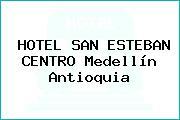 HOTEL SAN ESTEBAN CENTRO Medellín Antioquia