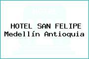 HOTEL SAN FELIPE Medellín Antioquia