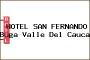 HOTEL SAN FERNANDO Buga Valle Del Cauca
