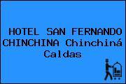 HOTEL SAN FERNANDO CHINCHINA Chinchiná Caldas