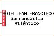 HOTEL SAN FRANCISCO Barranquilla Atlántico
