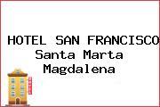 HOTEL SAN FRANCISCO Santa Marta Magdalena
