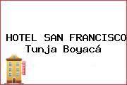 HOTEL SAN FRANCISCO Tunja Boyacá