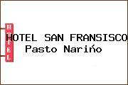 HOTEL SAN FRANSISCO Pasto Nariño