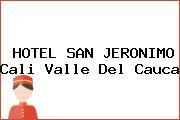 HOTEL SAN JERONIMO Cali Valle Del Cauca