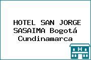 HOTEL SAN JORGE SASAIMA Bogotá Cundinamarca