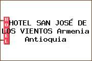HOTEL SAN JOSÉ DE LOS VIENTOS Armenia Antioquia