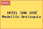 HOTEL SAN JOSÉ Medellín Antioquia