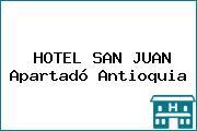 HOTEL SAN JUAN Apartadó Antioquia