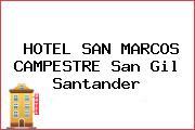 HOTEL SAN MARCOS CAMPESTRE San Gil Santander