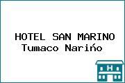 HOTEL SAN MARINO Tumaco Nariño