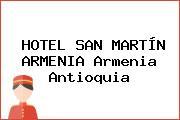 HOTEL SAN MARTÍN ARMENIA Armenia Antioquia