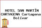 HOTEL SAN MARTÍN CARTAGENA Cartagena Bolívar