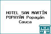 HOTEL SAN MARTÍN POPAYÁN Popayán Cauca