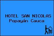 HOTEL SAN NICOLAS Popayán Cauca