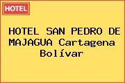 HOTEL SAN PEDRO DE MAJAGUA Cartagena Bolívar
