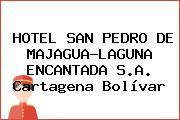 HOTEL SAN PEDRO DE MAJAGUA-LAGUNA ENCANTADA S.A. Cartagena Bolívar