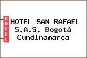 HOTEL SAN RAFAEL S.A.S. Bogotá Cundinamarca