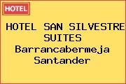 HOTEL SAN SILVESTRE SUITES Barrancabermeja Santander