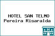 HOTEL SAN TELMO Pereira Risaralda