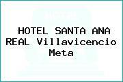 HOTEL SANTA ANA REAL Villavicencio Meta