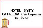 HOTEL SANTA CATALINA Cartagena Bolívar