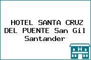 HOTEL SANTA CRUZ DEL PUENTE San Gil Santander