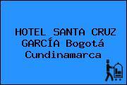 HOTEL SANTA CRUZ GARCÍA Bogotá Cundinamarca