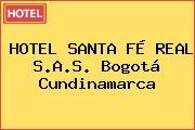 HOTEL SANTA FÉ REAL S.A.S. Bogotá Cundinamarca