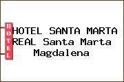 HOTEL SANTA MARTA REAL Santa Marta Magdalena
