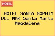 HOTEL SANTA SOPHIA DEL MAR Santa Marta Magdalena