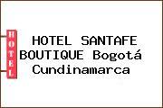 HOTEL SANTAFE BOUTIQUE Bogotá Cundinamarca
