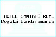 HOTEL SANTAFÉ REAL Bogotá Cundinamarca