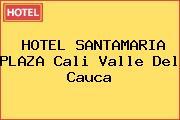 HOTEL SANTAMARIA PLAZA Cali Valle Del Cauca