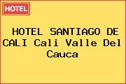 HOTEL SANTIAGO DE CALI Cali Valle Del Cauca