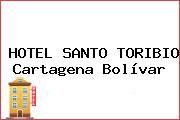 HOTEL SANTO TORIBIO Cartagena Bolívar
