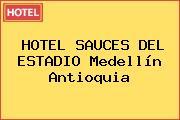 HOTEL SAUCES DEL ESTADIO Medellín Antioquia